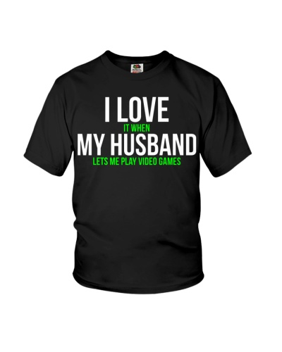 I love my husband Funny Gamer T-shirt