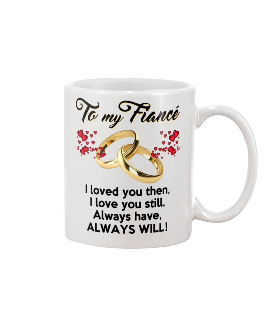 To My Fiance Mug