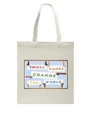 Small Hands Change The World 2 Tote Bag thumbnail