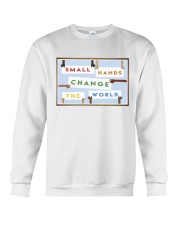Small Hands Change The World 2 Crewneck Sweatshirt thumbnail