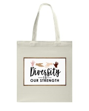 Diversity is our strength Tote Bag thumbnail