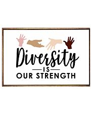 Diversity is our strength 17x11 Poster front