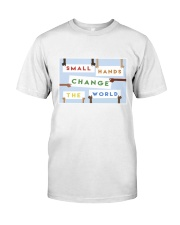 Small hands change the world Classic T-Shirt thumbnail