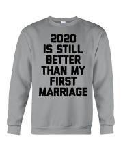 2020 is still better than my first marriage Crewneck Sweatshirt tile