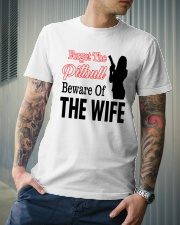 Forget The Pitbull Beware Of The Wife Classic T-Shirt lifestyle-mens-crewneck-front-6