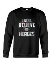Still Believe Crewneck Sweatshirt thumbnail