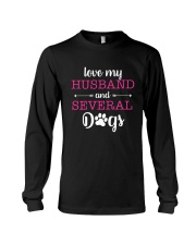Love My Husband And Several Dogs Long Sleeve Tee thumbnail