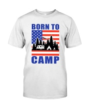 Born To Camp Classic T-Shirt thumbnail