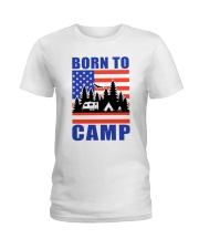 Born To Camp Ladies T-Shirt front
