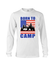 Born To Camp Long Sleeve Tee thumbnail