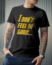 I Don't Feel So Good Classic T-Shirt lifestyle-mens-crewneck-front-6