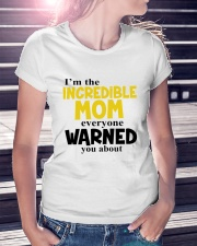 I'm The Mom Everyone Warned You About Ladies T-Shirt lifestyle-women-crewneck-front-7