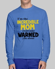 I'm The Mom Everyone Warned You About Long Sleeve Tee lifestyle-unisex-longsleeve-front-1