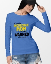 I'm The Mom Everyone Warned You About Long Sleeve Tee lifestyle-unisex-longsleeve-front-4