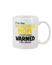 I'm The Mom Everyone Warned You About Mug thumbnail