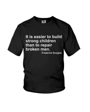 It Is Easier To Build Strong Children Youth T-Shirt thumbnail