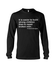 It Is Easier To Build Strong Children Long Sleeve Tee tile