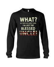 I'm Just The Blessed Uncle Long Sleeve Tee thumbnail