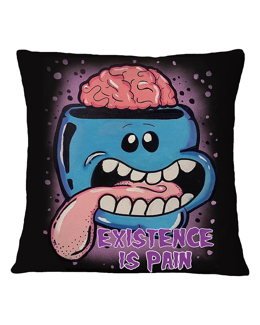 Existence Is Pain Square Pillowcase