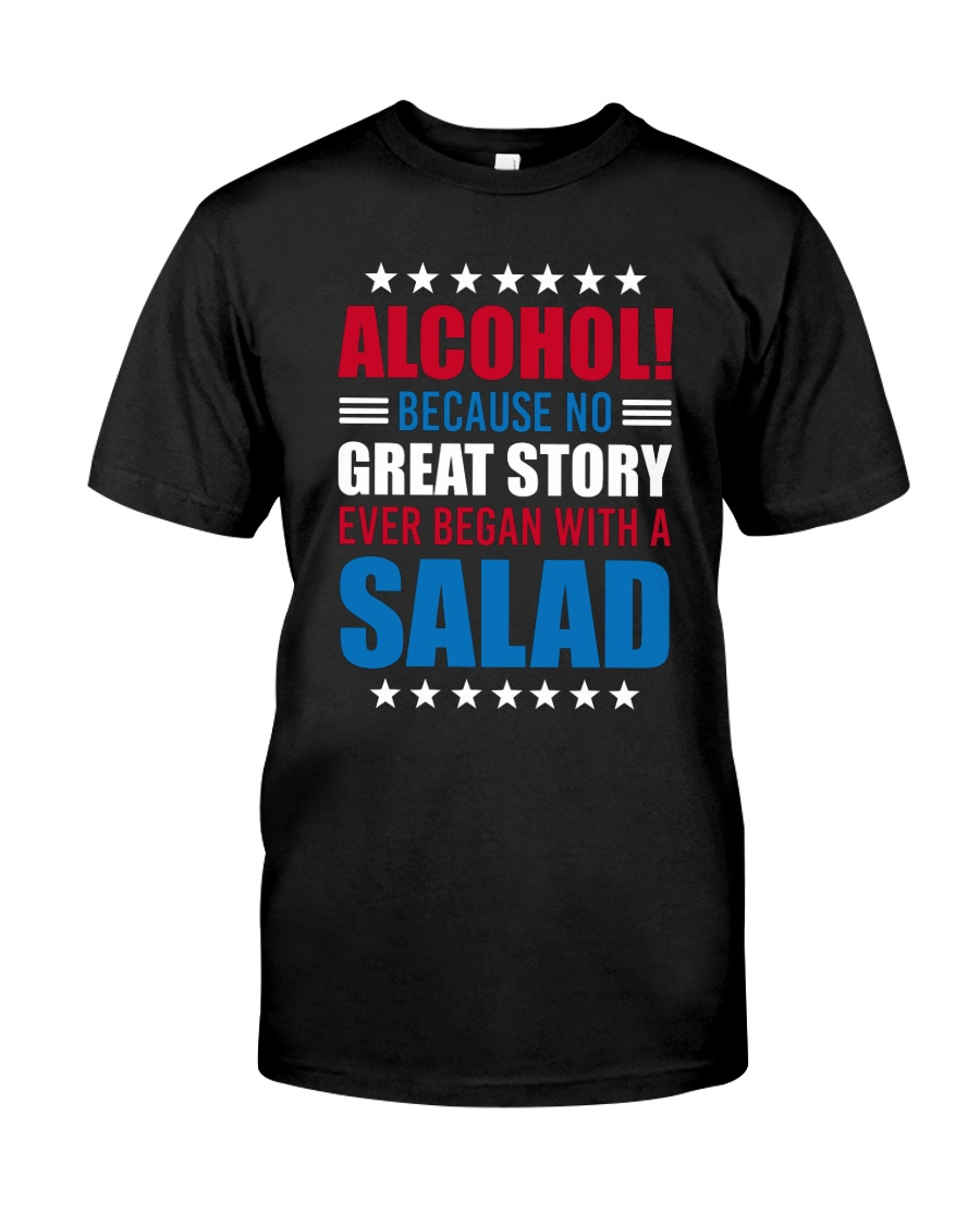 No Great Story Ever Began With A Salad Classic T-Shirt
