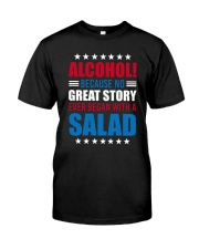 No Great Story Ever Began With A Salad Classic T-Shirt front