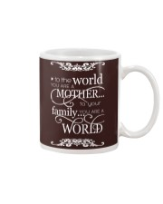 To The World-You Are A Mother Mug thumbnail
