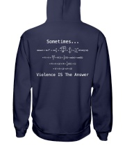 Sometimes Violence Is The Answer Hooded Sweatshirt thumbnail