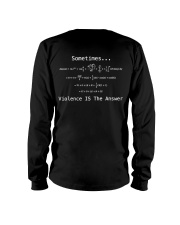 Sometimes Violence Is The Answer Long Sleeve Tee tile