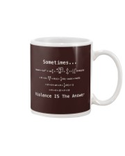 Sometimes Violence Is The Answer Mug tile