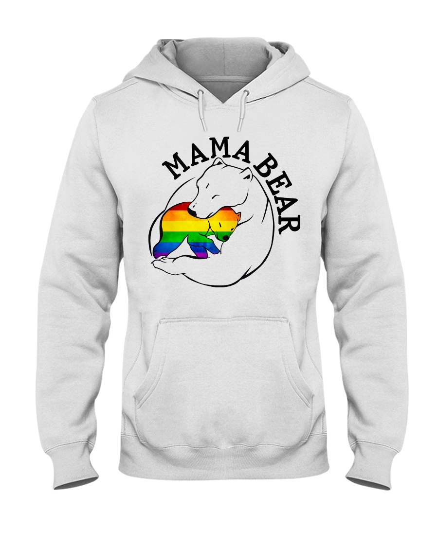 Mama Bear - Gay Shirt Hooded Sweatshirt