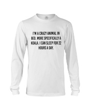 I'm A Crazy Animal In Bed Long Sleeve Tee thumbnail