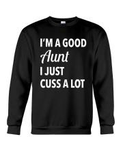 I'm A Good Aunt Crewneck Sweatshirt thumbnail