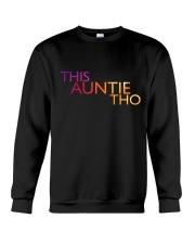 This Auntie Tho Crewneck Sweatshirt thumbnail