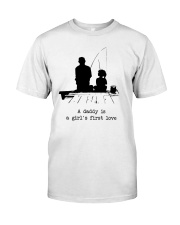 A Daddy Is A Girl's First Love Classic T-Shirt thumbnail