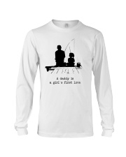 A Daddy Is A Girl's First Love Long Sleeve Tee thumbnail