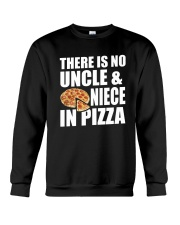 There Is No Uncle And Niece In Pizza Crewneck Sweatshirt thumbnail