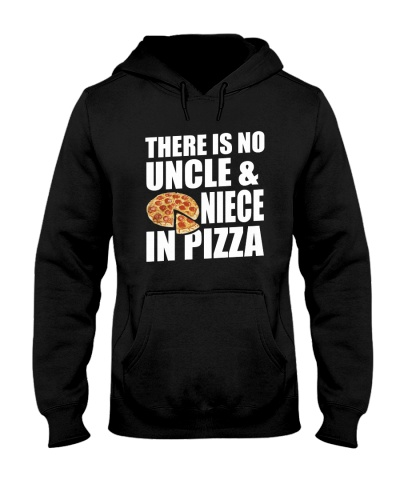 There Is No Uncle And Niece In Pizza