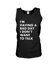 I'm Having A Bad Day Unisex Tank front