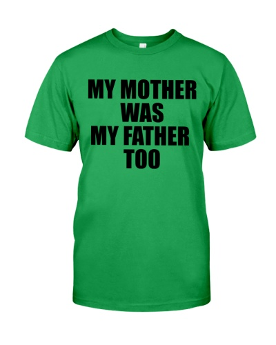 My Mother Was My Father Too