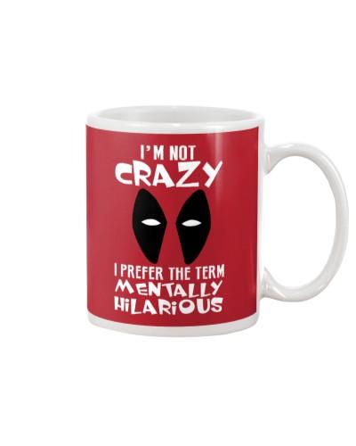 I Prefer The Term Mentally Hilarious