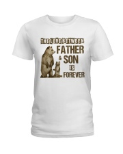 The Love Between Father And Son Is Forever Ladies T-Shirt thumbnail
