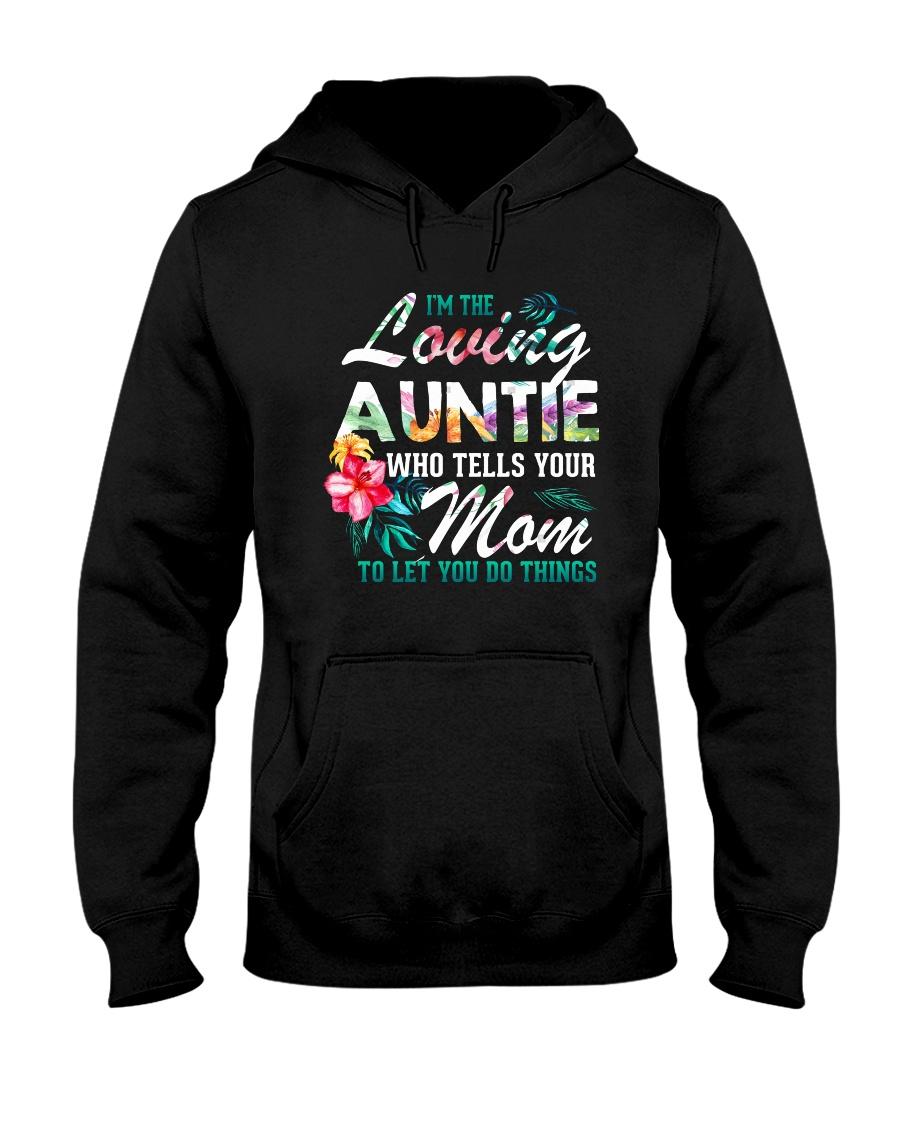 I'm The Loving Auntie Hooded Sweatshirt