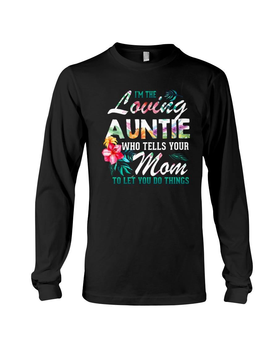 I'm The Loving Auntie Long Sleeve Tee