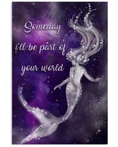 Someday I'll Be Part Of Your World