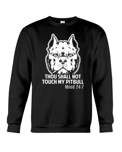 Thou Shall Not Touch My Pitbull