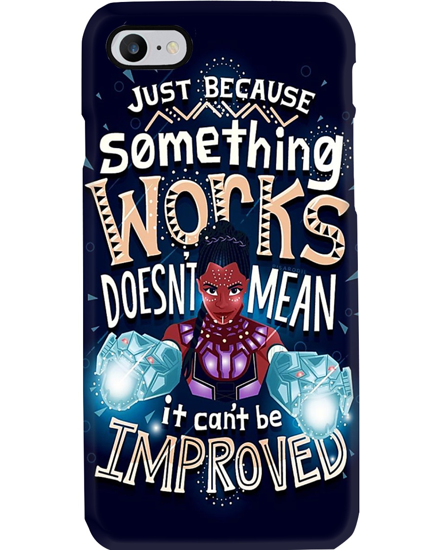 It Can't be Improved Phone Case