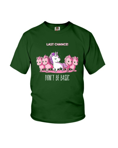 Last Chance Don't Be Basic