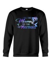 Full Time Mama Part Time Mermaid Crewneck Sweatshirt thumbnail
