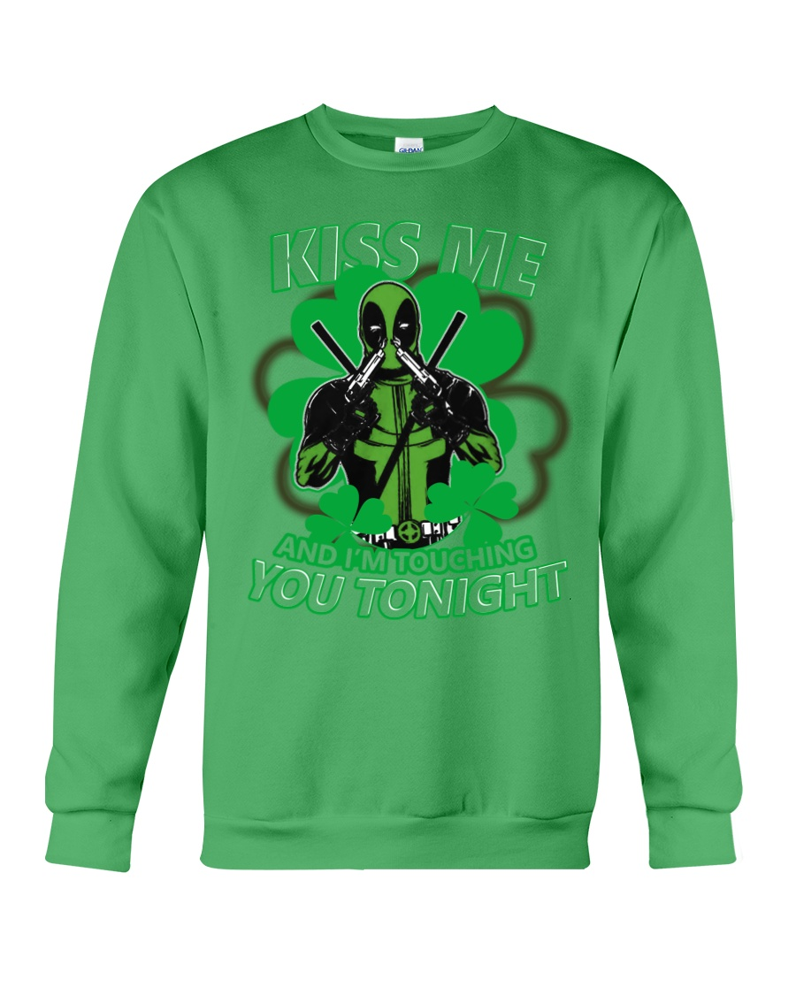 Kiss Me And I'm Touching You Tonight Crewneck Sweatshirt