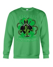 Kiss Me And I'm Touching You Tonight Crewneck Sweatshirt front